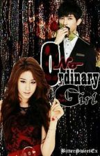 No ordinary Girl (on going. Daily updates) by cmjosa21
