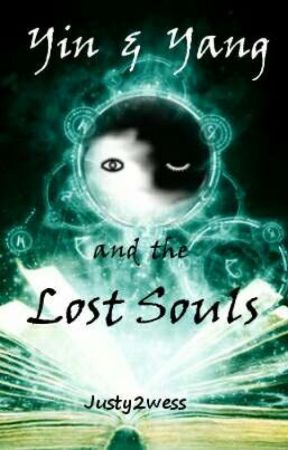 Yin And Yang The Lost Souls by Justy2wess