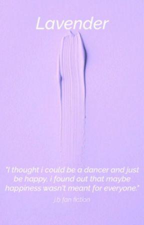 •Lavender • j.b fanfiction• by swaggiejbiebs_