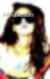 Mind Reader by bbbronte