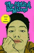 The Childish Boyfriend ×IrzanFaiq× by bi-hoon