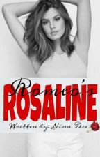 Romeo's Rosaline (COMPLETED) by Nina_Dee