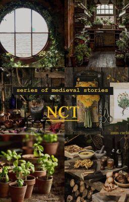 Đọc truyện NCT   Series of medieval stories  