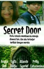 SECRET DOOR (Versi Skenario) by IZZATULYAZIDAH16