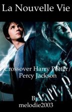 La nouvelle vie- Crossover Harry Potter/ Percy Jackson by melodie2003