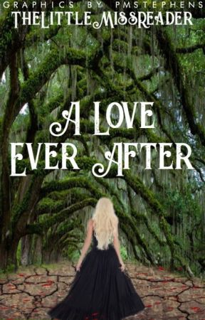 A Love Ever After by ThelittleMissReader