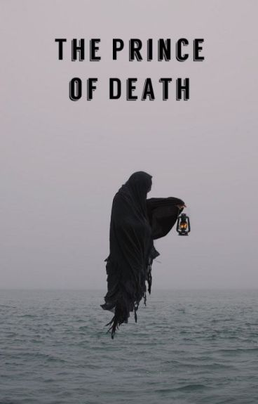 The Prince Of Death (Naruto FanFiction)