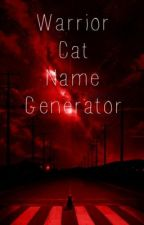 Warrior Cat Name Generator by Neutronic
