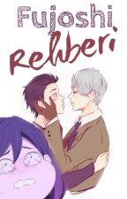 Fujoshi Rehberi by KiraraRei
