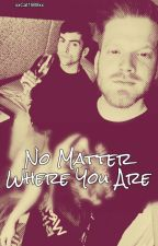 No Matter Where You Are by xxCat1989xx