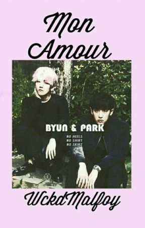 Mon Amour~Chanbaek  by WckdMalfoy