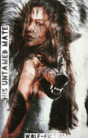 His Untamed Mate || l.h by Wolf-Fiction