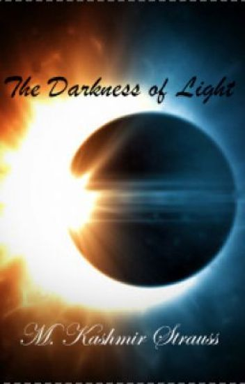 The Darkness of Light