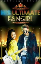 His Ultimate Fangirl by purplish_rouge