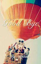 Good Bye [BTS FF] by afrhxie