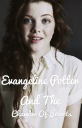 Eavangeline Potter and the Chamber of Secrets by pottergirl3145