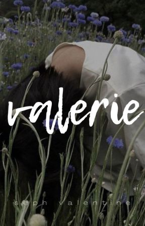 Valerie by insignificantroses