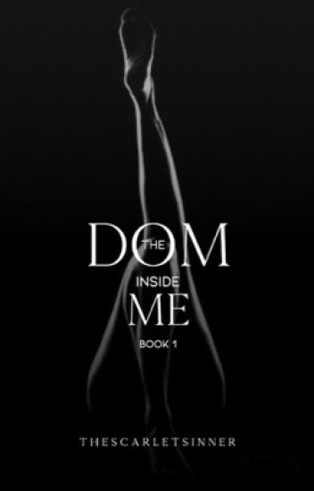 The Dom Inside Me