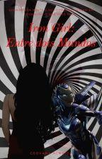 Iron Girl- A Filha De Um Vingador by Kira_Dayne