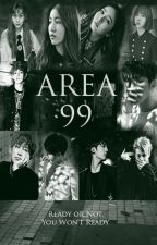 Area 99 (The Dome Sequel) by Hanna1604