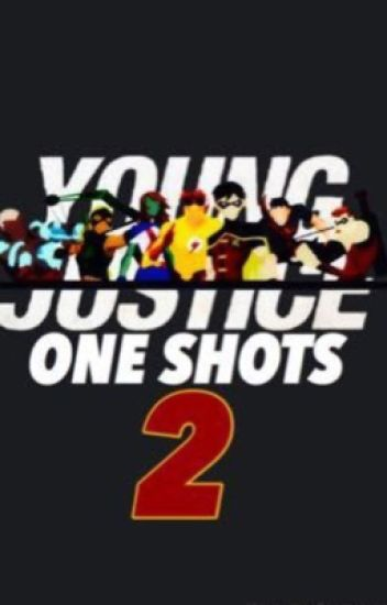 Young Justice One Shots|| Book 2
