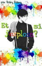 Et si j'explose ? {Ereri_Riren} by Rainim_