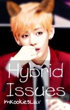 Hybrid Issues ~ kth x myg by xMoonieMoon