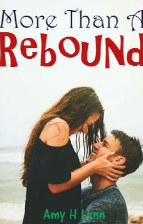 More Than A Rebound by SomeoneLovesYou