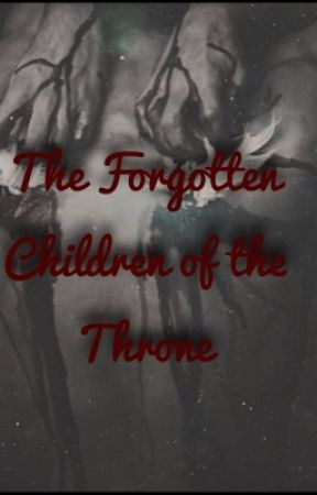 The forgotten children of the throne by abigail_winchester