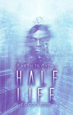 Half-life. by EmilyCharlotteCooledge