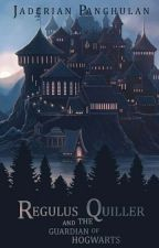 Regulus Quiller and The Guardian Of Hogwarts by 143Jaden