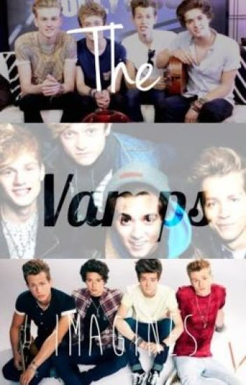 The Vamps Imagines~