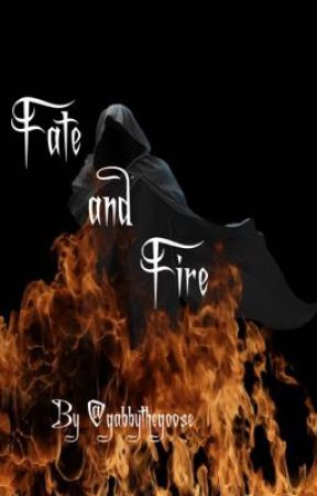 Fate and Fire by gabbythegoose