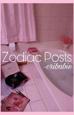 zodiac posts ♡ by -cribabie