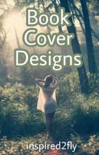 Book Cover Designs by inspired2fly