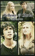 Bellamy & Clarke - One Shots by Domixiarz