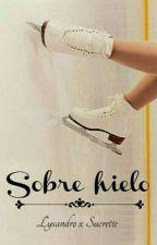 Sobre Hielo;Lysandro[Cdm] by JulietteLie