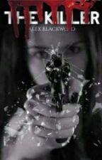 The Killer by Alex_blackwood
