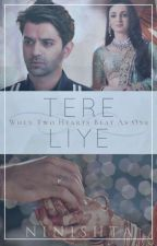 Tere Liye by ninishta15
