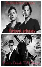 Patová situace (Supernatural + From Dusk Till Dawn: The Series crossover) by RobMeIn
