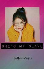 She's My Slave (GXG) by ImUnicornCookies