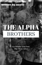 The Four Alpha Brothers by Noelle6299