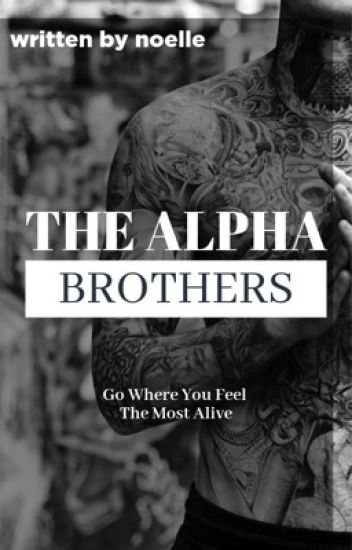 The Four Alpha Brothers