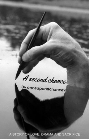 A second chance by once_upon_a_chance7