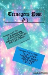 Teenagers Post #1 by shylovestowrite