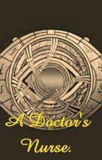 A Doctor's Nurse (RWBY x Male, Dr. Strange, Reader by ZeldaMaster64