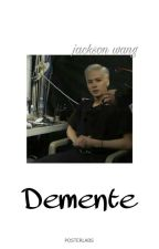 Demente《j.w》 by xxgxt7xx