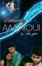 SwaSan- Aashiqui by ridhi_gupta