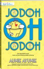 Jodoh Oh Jodoh by dearnovels