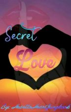 Secret Love  (GirlxGirl) by HearttoHeartJungkook